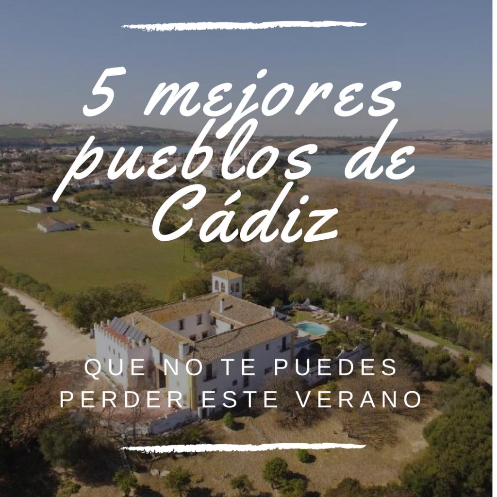 bloom 1024x1024 - 5 mejores pueblos de Cádiz que no te puedes perder este verano