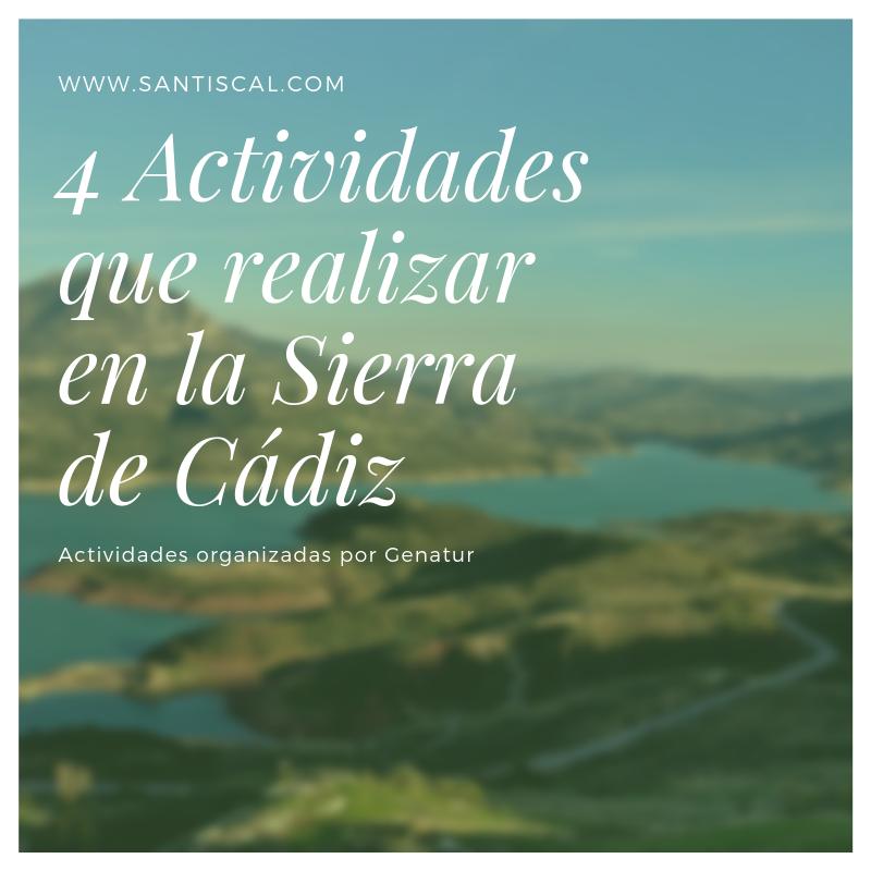 4 Actividades que realizar en la Sierra de Cádiz - 4 actividades que realizar en la Sierra de Cádiz