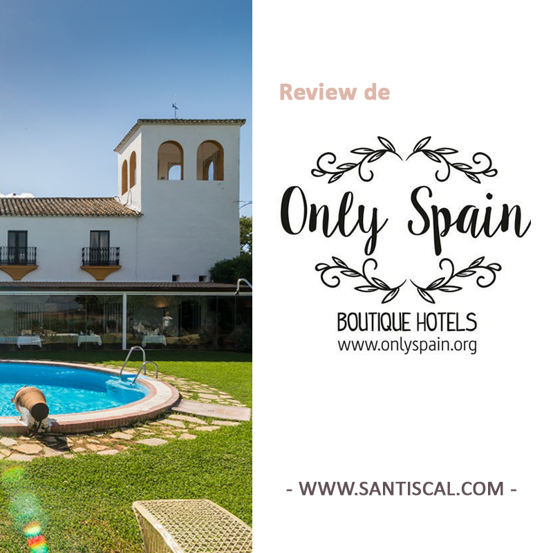 ONLY - Only Spain Boutique Hotels: Hacienda el Santiscal