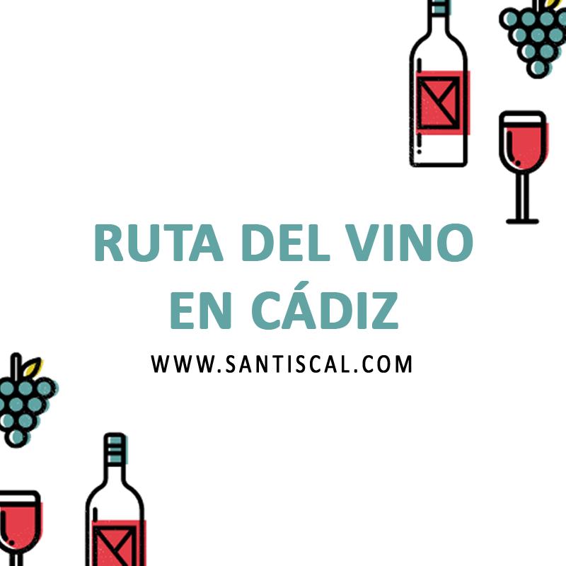 ruta del vino en cadiz santiscal - Ruta del vino en Cádiz