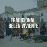 Tradicional Belén viviente de Arcos de la Frontera 150x150 - Tradicional Belén viviente de Arcos de la Frontera