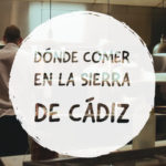 donde comer santiscal 150x150 - Dónde comer en la Sierra de Cádiz