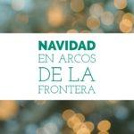 video navidad en arcos de la frontera 150x150 - Navidad en Arcos de la Frontera