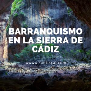 Barranquismo en la sierra de cádiz 300x300 - Inicio