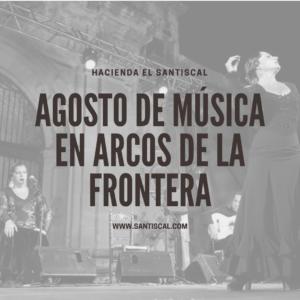 Agosto de música en Arcos de la Frontera 300x300 - Inicio