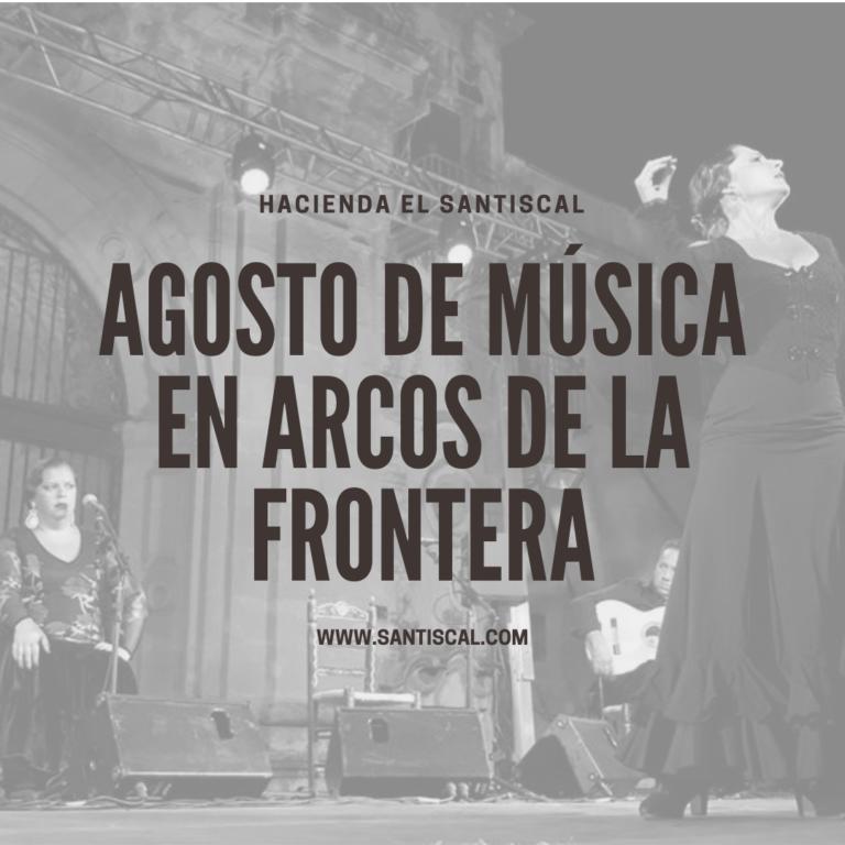 Agosto de música en Arcos de la Frontera 768x768 - Inicio