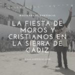 La fiesta de Moros y Cristianos en la Sierra de Cádiz 150x150 - La fiesta de Moros y Cristianos en la Sierra de Cádiz