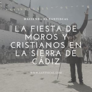 La fiesta de Moros y Cristianos en la Sierra de Cádiz 300x300 - Inicio